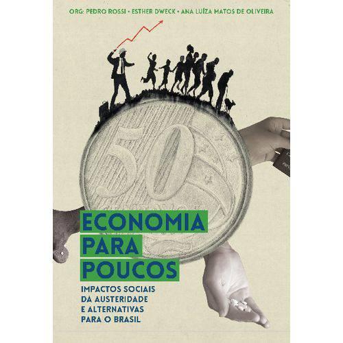Economia para Poucos – Impactos Sociais da Austeridade e Alternativas para