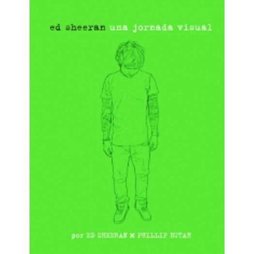 Ed Sheeran - uma Jornada Visual - Best Seller