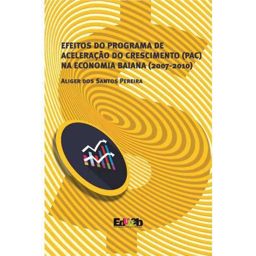 Efeitos do Programa de ACELERAÇÃO do Crescimento (Pac) na Economia Baiana