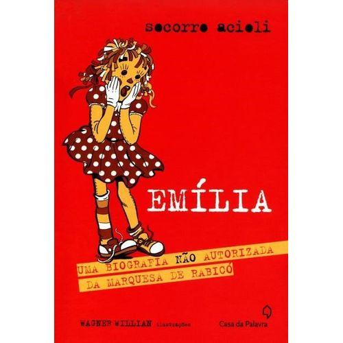 Emilia - uma Biografia não Autorizada da Marquesa de Rabicó