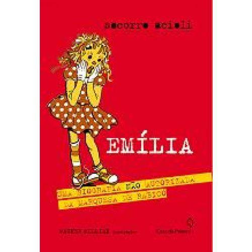 Emilia: uma Biografia Nao Autorizada da Marquesa de Rabico