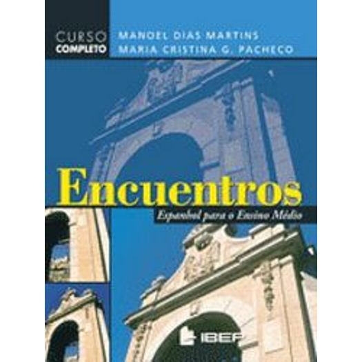 Encuentros Espanhol para o Ensino Medio - Ibep