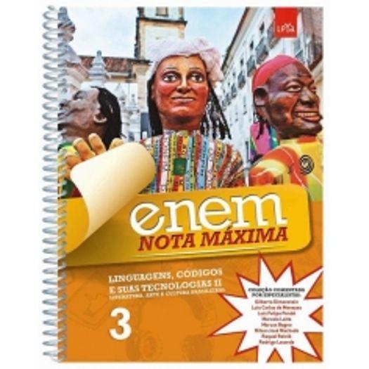 Enem Nota Maxima - Linguagens Codigos e Suas Tecnologias Ii - Vol 3 - Leya