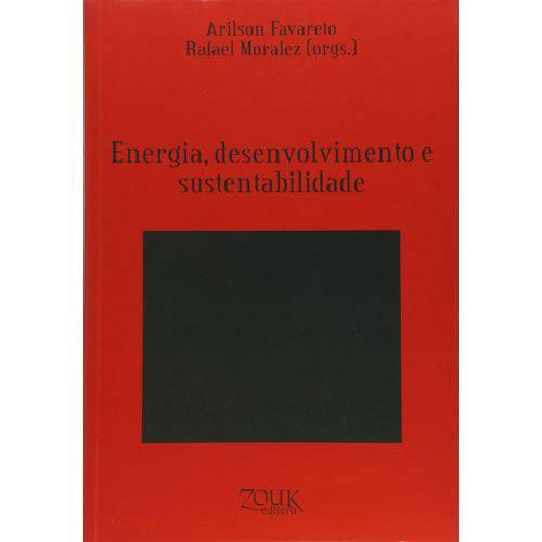 Energia, Desenvolvimento e Sustentabilidade