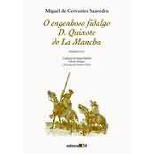 Engenhoso Fidalgo D Quixote de La Mancha, o - Ed