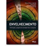 Envelhecimento: Informações, Programa de Atividade Física e Pesquisas