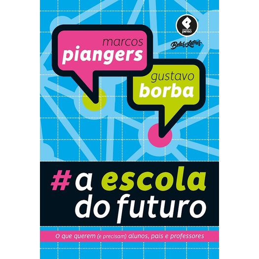 Escola do Futuro, a - Penso