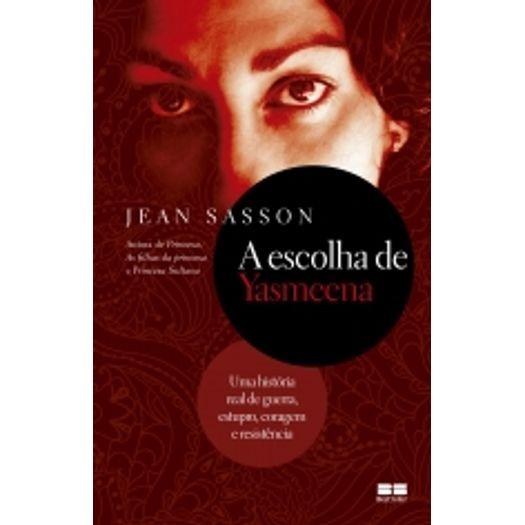 Escolha de Yasmeena, a - Best Seller