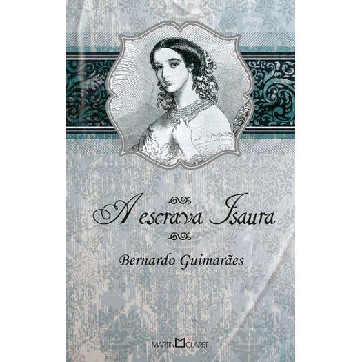 Escrava Isaura, a - 10 - Martin Claret