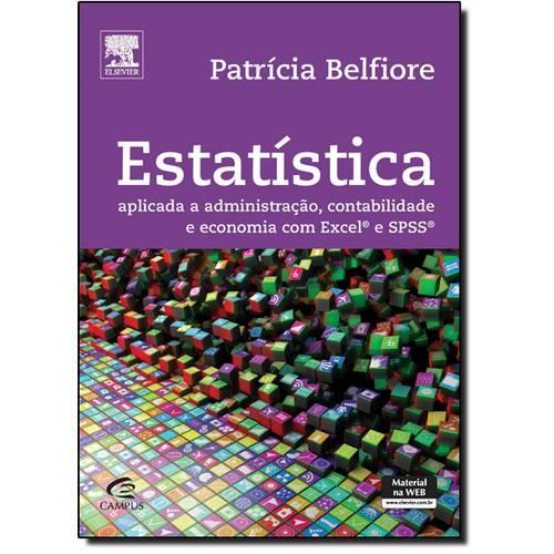 Estatística Aplicada a Administração, Contabilidade e Economia