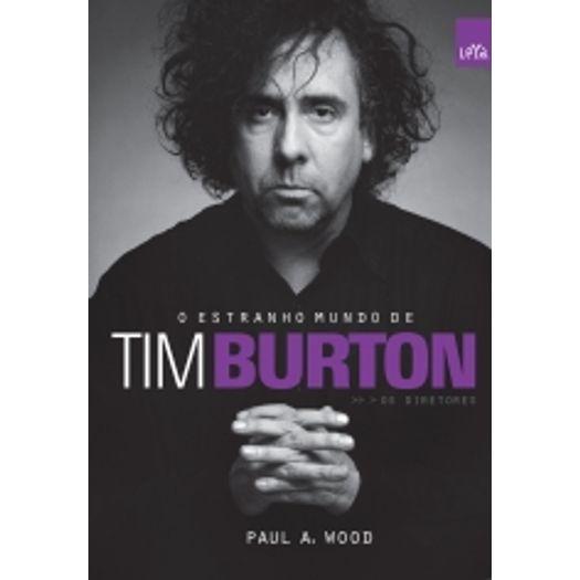 Estranho Mundo de Tim Burton, o - Leya