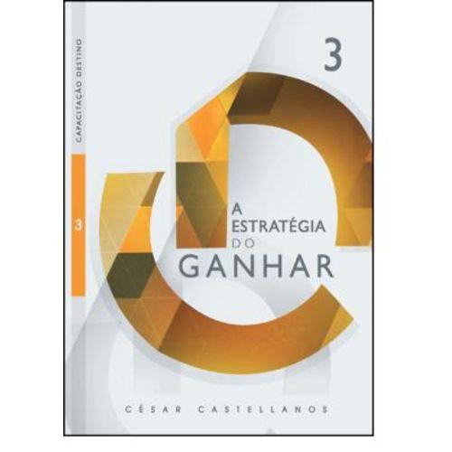 Estrategia do Ganhar, a - Vol.3