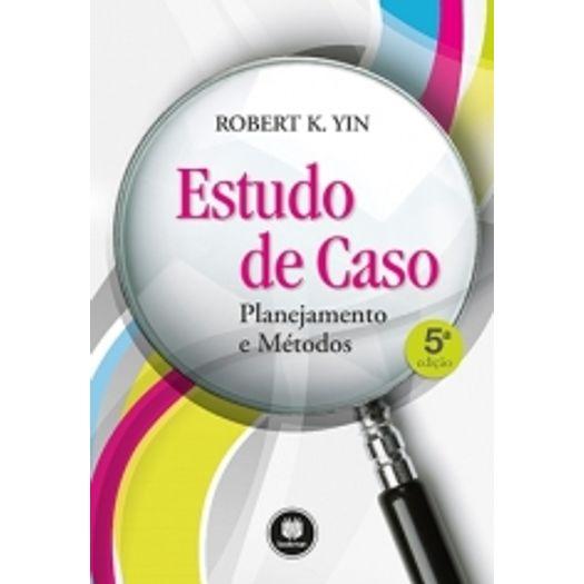 Estudo de Caso - Planejamento e Metodos - Bookman