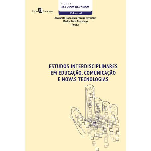 Estudos Interdisciplinares em Educação, Comunicação e Novas Tecnologias