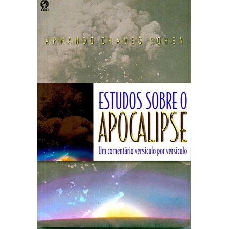 Estudos Sobre o Apocalipse um Comentário Versículo por Versículo