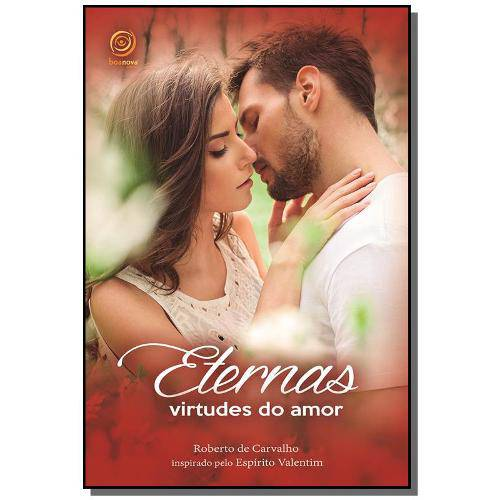 Eternas Virtudes do Amor