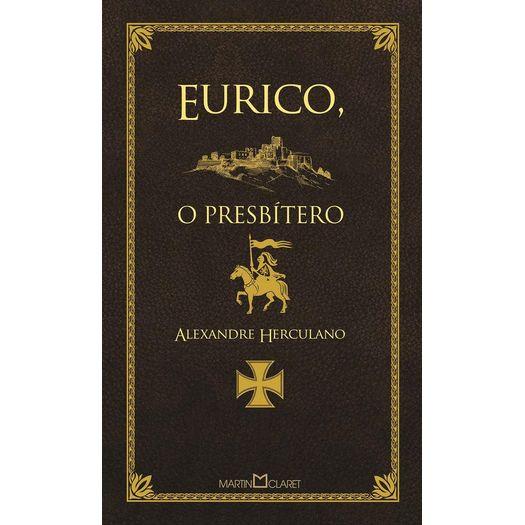 Eurico o Presbitero - 108 - Martin Claret
