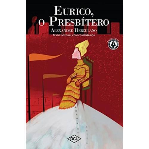 Eurico, o Presbitero - 2ª Ed