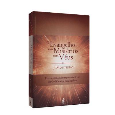 Evangelho Sem Mistérios Nem Véus, o