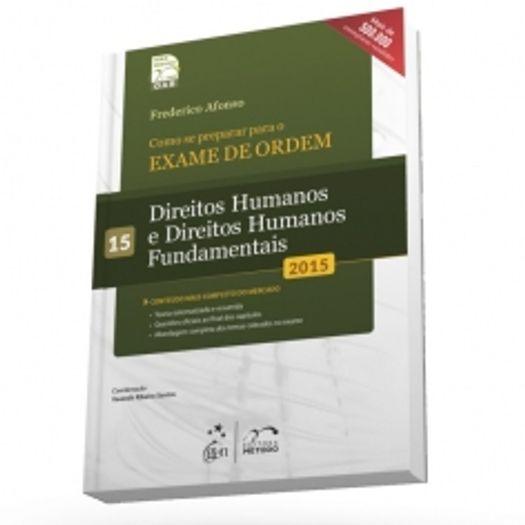Exame de Ordem - 1 Fase - Direitos Humanos - Vol 15 - Metodo