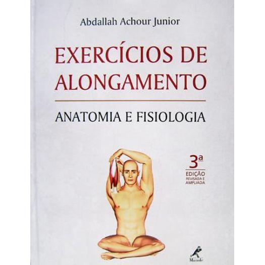 Exercicios de Alongamento - Manole