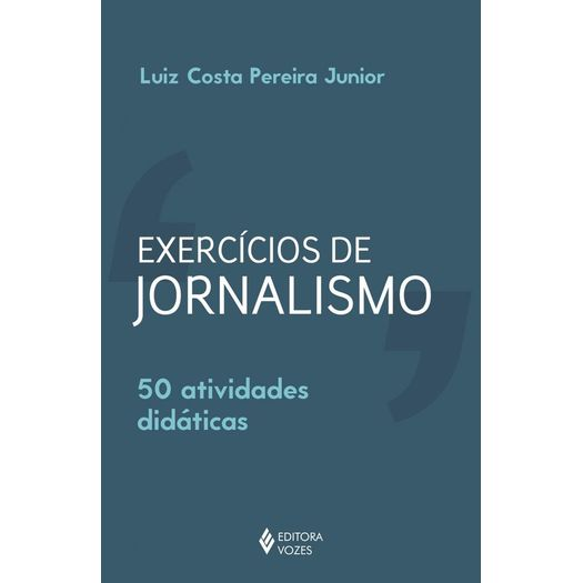 Exercicios de Jornalismo - Vozes