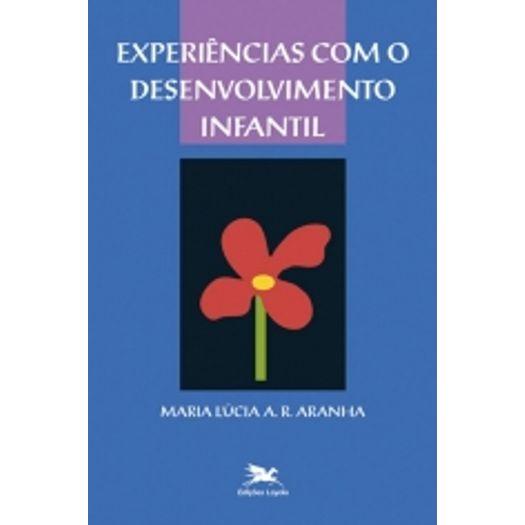 Experiencias com o Desenvolvimento Infantil - Loyola