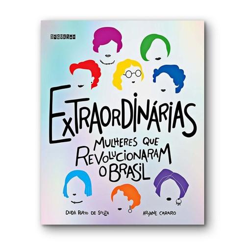 Extraordinárias - Mulheres que Revolucionaram o Brasil