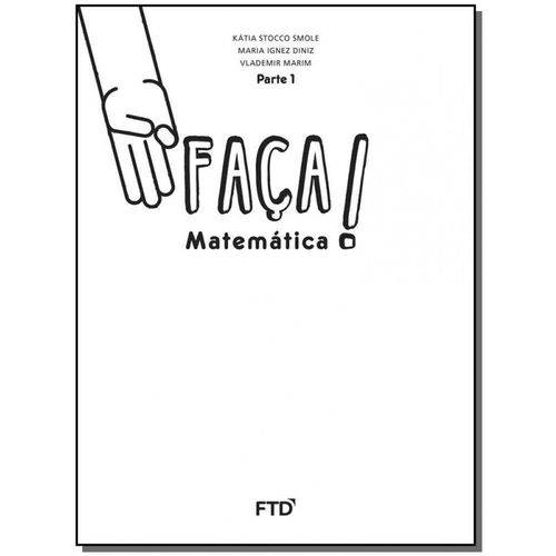 Faça! Matemática - Saber - 3º Ano Parte 1 - 01ed/16