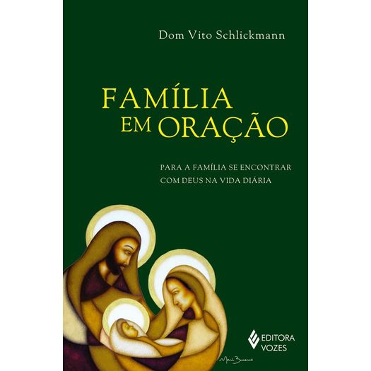 Familia em Oracao - Vozes