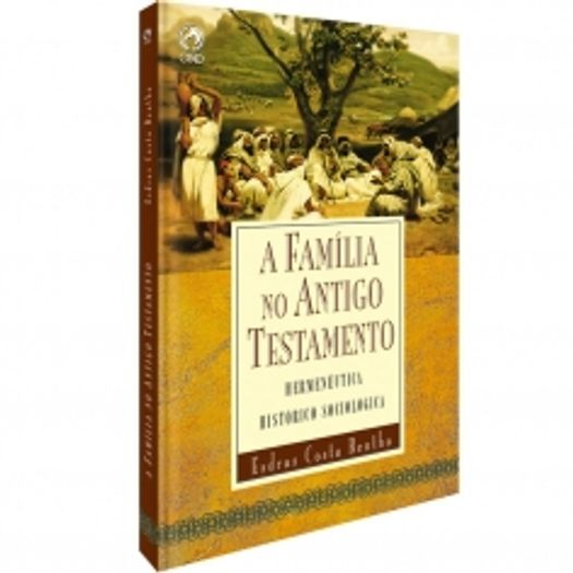 Familia no Antigo Testamento, a - Cpad