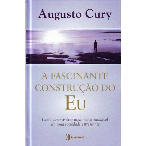 Fascinante Construcao do Eu, a