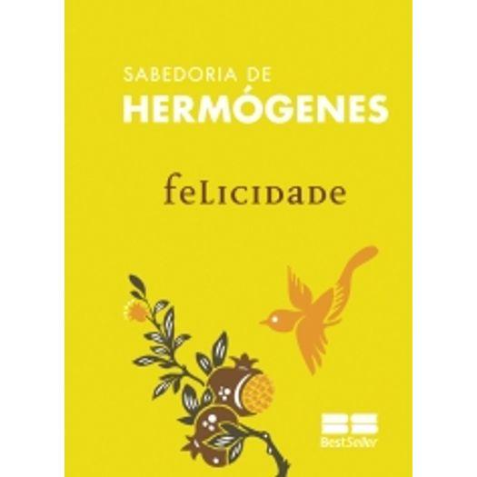 Felicidade - Best Seller