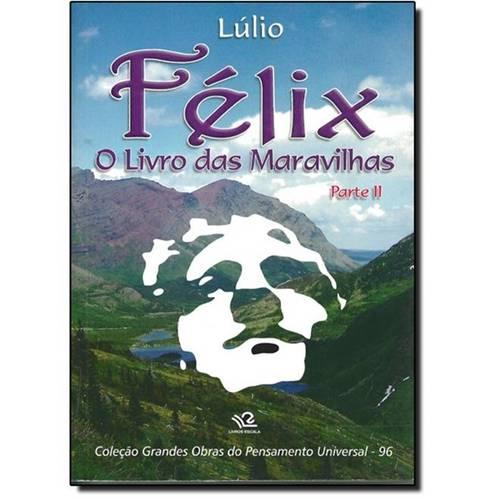 Félix: o Livro das Maravilhas - Parte 2