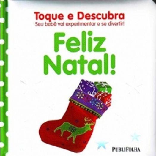 Feliz Natal - Toque e Descubra - Publifolha