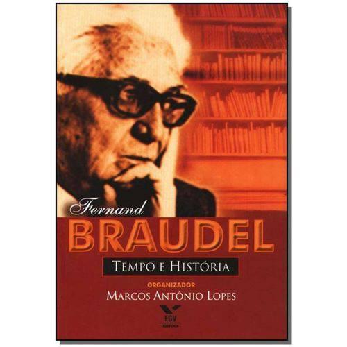 Fernand Braudel - Tempo e Historia