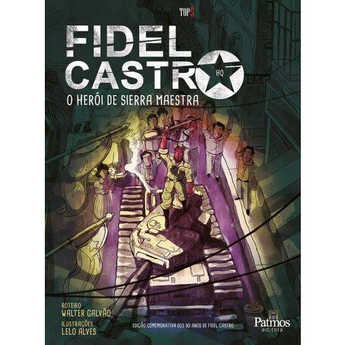 Fidel Castro - o Herói de Sierra Maestra