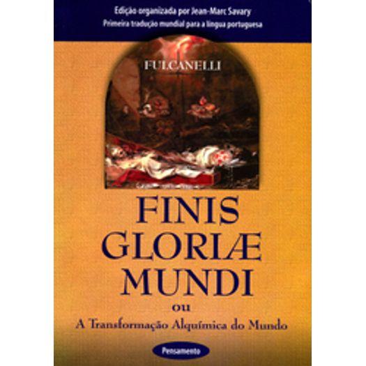Finis Gloria e Mundi - Pensamento