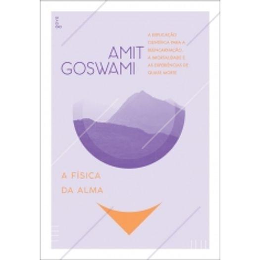Fisica da Alma, a - Goya