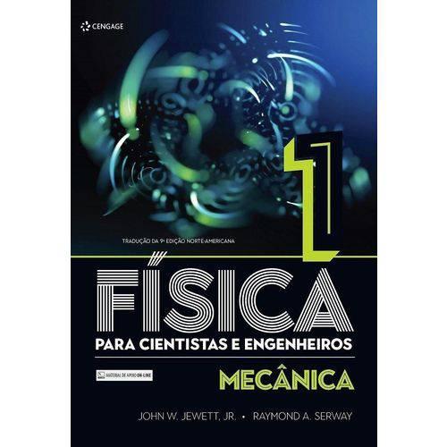Fisica para Cientistas e Engenheiros - Vol. 1 - Tradução da 9ª Ed. 2017