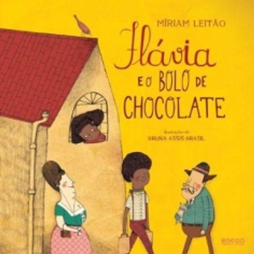 Flavia e o Bolo de Chocolate - Rocco