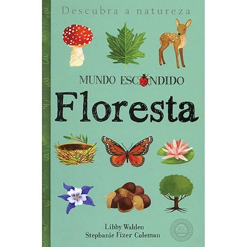 Floresta: Mundo Escondido - 1ª Ed.