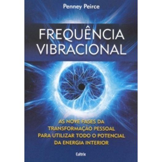 Frequencia Vibracional - Cultrix