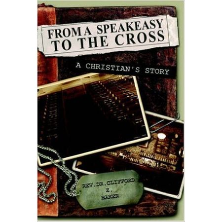 From a Speakeasy To The Cross