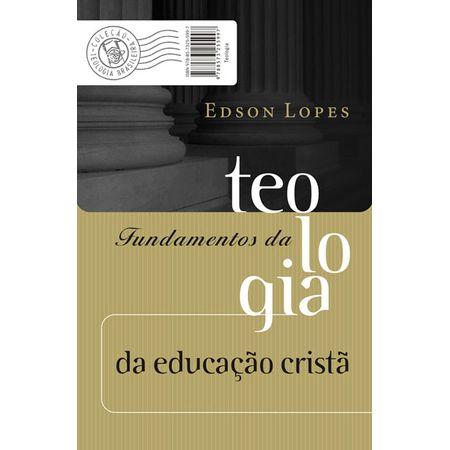 Fundamentos da Teologia da Educação Cristã