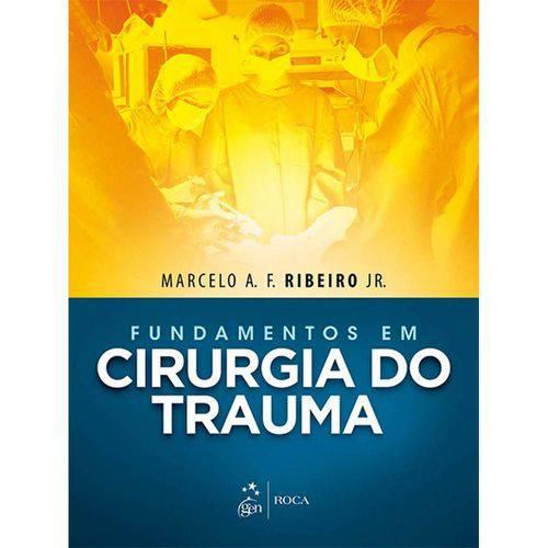Fundamentos em Cirurgia do Trauma