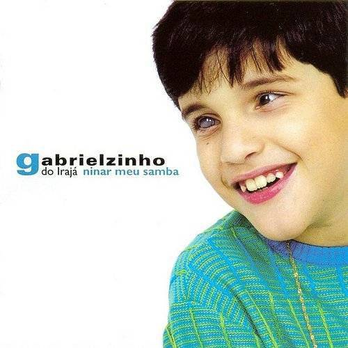 Gabrielzinho do Irajá - Ninar Meu Samba