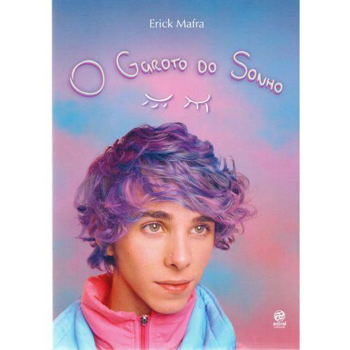 Garoto do Sonho - 1ª Ed.