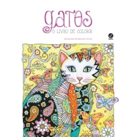 Gatos - o Livro de Colorir - Galera