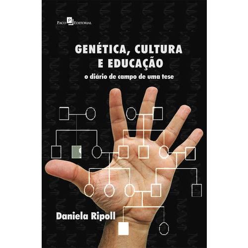Genética, Cultura e Educação
